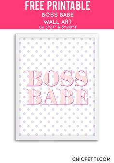 Free Printable Boss Babe Art from @chicfetti - easy wall art DIY