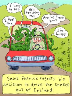 Mystery Fanfare: Cartoon of the Day: St Patrick regrets his decision to drive th. - Mystery Fanfare: Cartoon of the Day: St Patrick regrets his decision to drive the snakes out of Ire - St Patricks Day Meme, St Patricks Day Pictures, Happy St Patricks Day, I Have To Pee, Ireland Pictures, Dementia Activities, Elderly Activities, Craft Activities, Irish Eyes Are Smiling