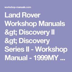 Gregorys landrover discovery series2 tdi5 diesel workshop repair land rover workshop manuals discovery ii discovery series ii workshop manual 1999my fandeluxe Choice Image