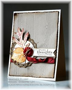 Stamps - French Foliage, Grateful Greetings, Woodgrain  Paper - Naturals Ivory, Soft Suede, Crumb Cake  Ink - Cherry Cobbler, More Mustard, Soft Suede, Crumb Cake