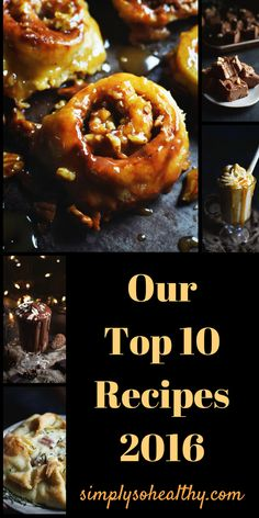 Our top 10 recipes for 2016. Recipes are low-carb and suitable for Atkins, Banting, LC/HF, diabetic, gluten-free/grain-free, and ketogenic diets.