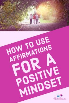 What are affirmations? How can you use affirmations with your kids? Find our more and some great ways to use them, including FREE affirmations to print out on the Mindful Parenting website with Rachel Hawkes.