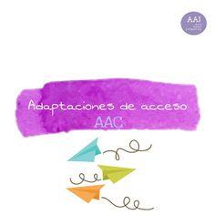 Aula de Apoyo a la Integración: Adaptaciones de Acceso (AAC)