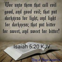 Isaiah 5:20                                                                                                                                                                                 More
