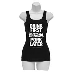 Drink First, Pork Later.