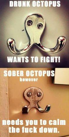 Funny meme. Adult humor. Drunk octopus meme