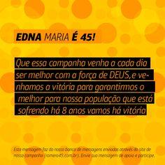 #MensagemPorAmorACampina enviada através do site http://romero45.com.br/ Com fé em Deus vamos juntos à vitória, Edna!