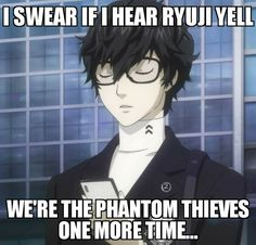 "Which is why I started to call Ryuji ""numbskull""!!"