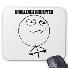 >>>best recommended          Challenge Accepted Mouse Pads           Challenge Accepted Mouse Pads lowest price for you. In addition you can compare price with another store and read helpful reviews. BuyShopping          Challenge Accepted Mouse Pads today easy to Shops & Purchase Online - ...Cleck Hot Deals >>> http://www.zazzle.com/challenge_accepted_mouse_pads-144575152717203229?rf=238627982471231924&zbar=1&tc=terrest