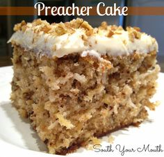 Preacher Cake ~ As the story goes, this is a quick cake recipe that the housewife could throw together when she learned last minute the preacher was coming. From South Your Mouth #dessert