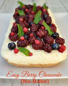 How to make a Basic, No-Bake Cheesecake topped with Berries ~ alternatives given for crust and more