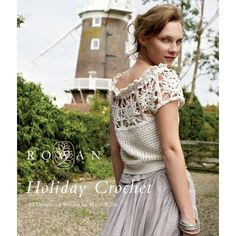 crochet top- square lace motif yoke & i believe the body & waistband are also crochet...  *pic from ovelhinhaNegra.wordpress.com, book= Rowan Holiday Crochet 4