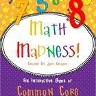 """I created """"Math Madness"""" in an attempt to have our students interact with the Math Common Core in a fun and interactive way!  Included, you will fi..."""