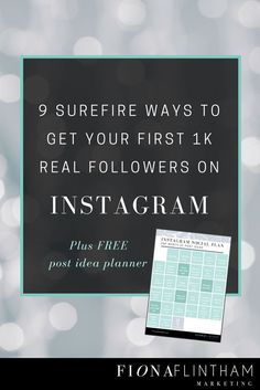 Finding Instagram frustrating? Want to speed up your growth? Here are 9-actionable tips that will attract real followers + free PDF planner with 31 days of post ideas