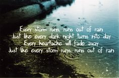 """Every Storm Runs Out Of Rain"" - Gary Allan"
