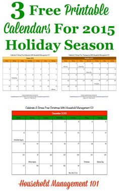 3 free printable calendars for 2015 holiday season, including one for October (Halloween planning), November (Thanksgiving planning) and December (Christmas planning), courtesy of Household Management 101