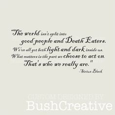 Wall Decal Harry Potter Quote by Sirius Black large by bushcreative, $25.00