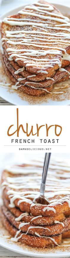 Churro French Toast - The most amazing, most French toast you will ever have, coated in cinnamon sugar and drizzled with an epic cream cheese glaze!