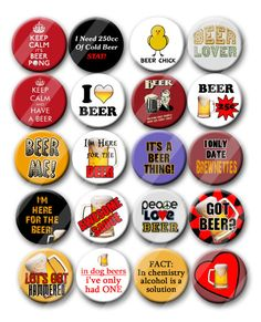 Beer Pins Beer Lovers Buttons  Birthday Party Favors  Pin Back Button Party Favors  1.25 inch Button