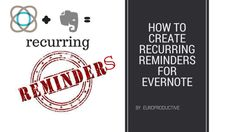 Ever since Evernote launched Reminders, people were asking for recurring reminders. Using Cronofy recurring reminders for Evernote are finally solving ...
