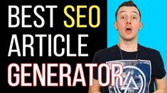 Best SEO Article Generator - How To Get Unique High-quality Content For ...