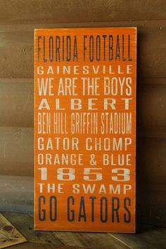 University of Florida Distressed Decorative Sign by SportsSigns  need this for my NEW PORCH!!!!