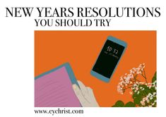 New Years Resolutions You Should Try – Eve Yasmin Christ Year Resolutions, Eve, Christ