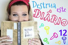 Destrua este Diário (parte 12) Wreck this Journal