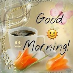 Good Morning morning good morning morning quotes good morning quotes