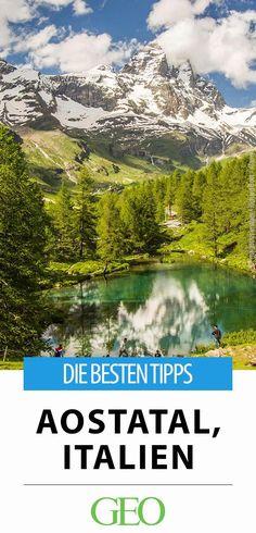 Reisetipps: Ein Streifzug durch das ursprüngliche Aostatal. Römische Ruinen, spektakuläre Aussichten, köstlicher Bergkäse und eine Sektkellerei am Rande des Gletschers: Erkundungen im Nordwesten Italiens