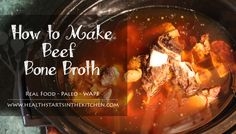 It may seem like I always have a fresh batch of bone broth in the works, because I make 1 or 2 batches every week. We enjoy a mug of bone broth every day as a part of our healthy lifestyle! My secret to no fuss bone broth is using my crock pot Paleo Recipes, Soup Recipes, Whole Food Recipes, Crock Pot Soup, Crock Pot Slow Cooker, Beef Kidney, Making Bone Broth, Homemade Bone Broth, Crockpot