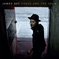 Hold Back The River James Bay From the Album Chaos And The Calm (Deluxe Edition) John Newman, Tom Odell, Kings Of Leon, Sam Smith, Bruno Mars, I Love Music, New Music, Rock Music, King Lil G