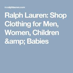 Ralph Lauren: Shop Clothing for Men, Women, Children & Babies