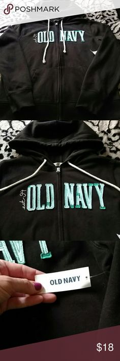 NWT Old Navy zip up hoodie Brand new with tags on it still.  Black zip up hoodie with Old Navy in teal written on front.  White drawstrings and two front pockets.  Brand new condition Old Navy Jackets & Coats