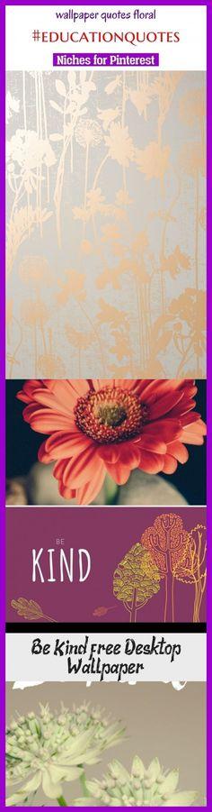 Wallpaper quotes floral #educationquotes #seotips #seo #quot