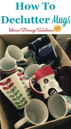 Today's mission is to declutter coffee mugs and other cups. See what others have accomplished with this mission and do it yourself today!