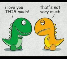 Why do T-rex jokes always make me laugh so hard?