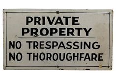 Private Property   Sign on OneKingsLane.com