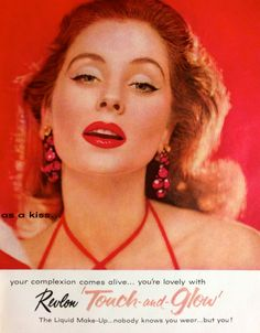 """Revlon """"Touch and Glow"""" Makeup Ad, 1957"""