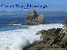 Count Your Blessings.  - Og Mandino