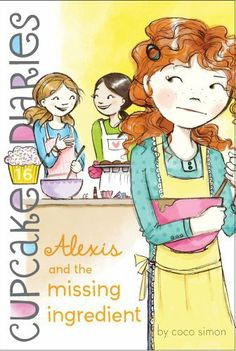 Alexis and the Missing Ingredient (Cupcake Diaries) by Coco Simon. $5.99. Publisher: Simon Spotlight (October 15, 2013)