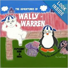 Adventures of Wally and Warren: Alphabet Hide-and-Seek: Lisé Chase: 9780615729725: Amazon.com: Books  Have fun with Wally and Warren while they play hide and seek with the letters of the alphabet!  Ages 2-8 #bear #penguin