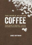 World atlas of Coffee – Knihkupectví Neoluxor