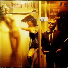 Southside Johnny & The Jukes* - Trash It Up (Vinyl, LP, Album) at Discogs