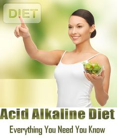 Acid Alkaline Diet – Everything You Need You Know About Acid Alkaline Diet