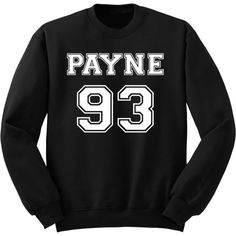 Payne 93 Sweatshirt Liam Payne One Direction Sweater One Direction... ($24) ❤ liked on Polyvore featuring tops, hoodies, sweatshirts, black, women's clothing, black crew neck sweatshirt, cuff shirts, long shirts, sweatshirts hoodies and woven shirt