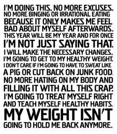 I'm doing this, No More Excuses...