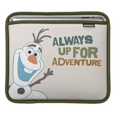 Olaf - Always up for Adventure Sleeve For iPads