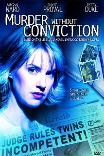 Murder Without Conviction former nun (Megan Ward) investigates a decades-old homicide involving twin savants who were accused of murdering their mother. Megan Edwards, Rodger Bumpass, Brian Gordon, Hallmark Mysteries, Daryl Sabara, Lee Harris, The Miracle Worker, Patty Duke, Lifetime Movies