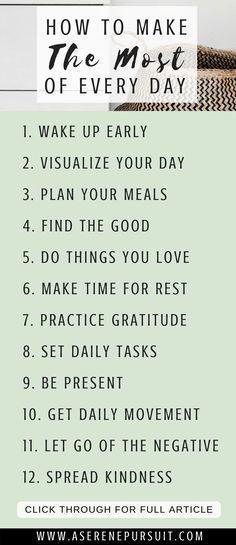 12 Tips on How to Make The Most of Every Day | Are you tired of letting the days simply come and go? Do you want to make this year the best year yet? Start by making the most of today. Click through for simple tips and ideas on how to make the most of life and live out each day with intention. |positive mindset| personal development| growth mindset motivation| change your mindset | happy thoughts | happy life | perspective inspiration| #selfimprovement #positivethinking